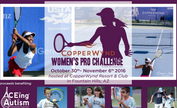 USTA SW Reports – 2ND ANNUAL COPPERWYND PRO CHALLENGE ADDS ACEING AUTISM AS BENEFICIARY FOR 2016 TOURNAMENT